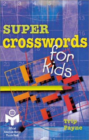 Super Crosswords for Kids: Mensa
