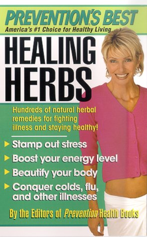 Prevention's Best Healing Herbs
