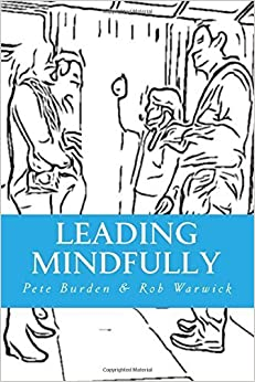 Book Leading Mindfully by Pete Burden (2015-03-23)