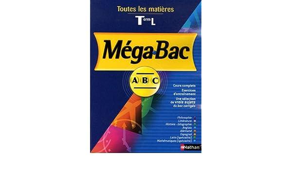 Toutes les matières Tle L (Méga Bac ABC): Amazon.es: Denis Huisman, André Vergez, Michel Cardin, Gérard Durozoi, Collectif: Libros en idiomas extranjeros