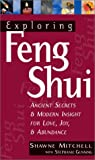 Exploring Feng Shui, Shawne Mitchell and Stephanie Gunning, 1564145697