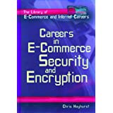 Careers in E-Commerce: Security and Encryption