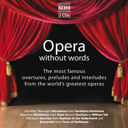 Opera Without Words - The Most...