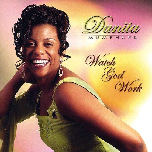 Resultado de imagen de danita mumphard watch god work album