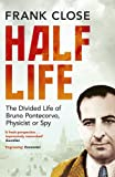 Half Life: The Divided Life of Bruno Pontecorvo, Physicist or Spy