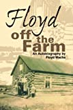 Floyd off the Farm, Floyd Wachs, 1931942153
