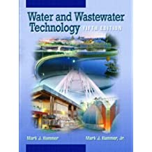 Water and Wastewater Technology (5th Edition)