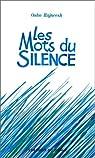 Les mots du silence par Rajneesh