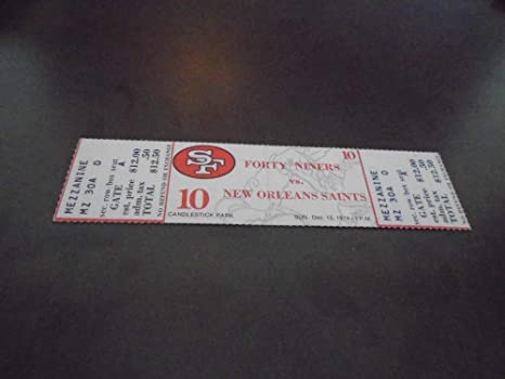 1974 NEW ORLEANS SAINTS AT SAN FRANCISCO 49ERS FOOTBALL FULL TICKET