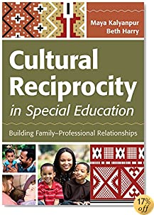 Cultural Reciprocity in Special Education: Building Family?Professional Relationships