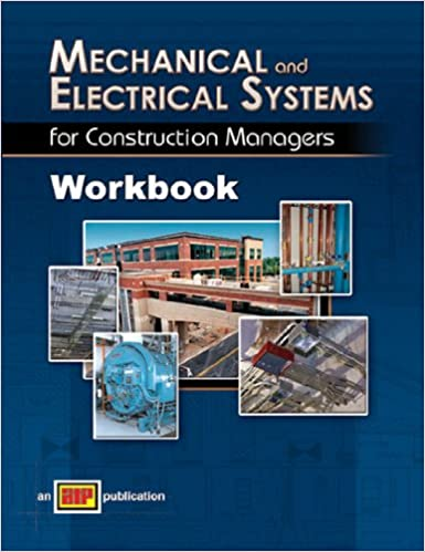 Mechanical and Electrical Systems for Construction Managers Workbook