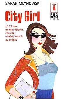 City Girl par Mlynowski