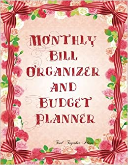Monthly Bill Organizer and Budget Planner- Tied Together ...