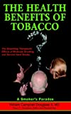 The Health Benefits of Tobacco, William Douglass, 9962636450