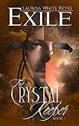 Exile (The Crystal Keeper Book 1)