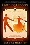 Catching Cinders (A Mark of the Least Novel)