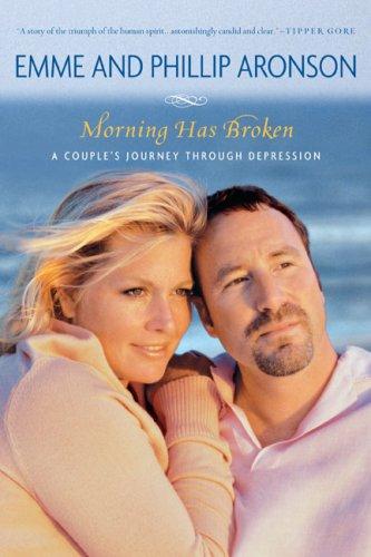 Morning Has Broken: A Couple's Journey Through Depression pdf
