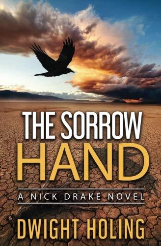 The Sorrow Hand (A Nick Drake Novel) (Volume 1) by Jackdaw Press
