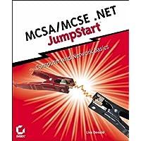 MCSA/MCSE .NET JumpStart: Computer and Network Basics