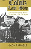 Colditz Last Stop, Jack Pringle, 0753154439