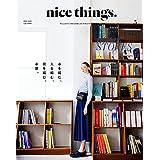 nice things.