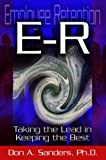 ER (Employee Retention), Don A. Sanders, 097084445X