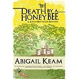 Death By A HoneyBee 1 (Josiah Reynolds Mysteries)