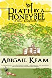 Death By A HoneyBee 1 (Josiah Reynolds Mysteries)