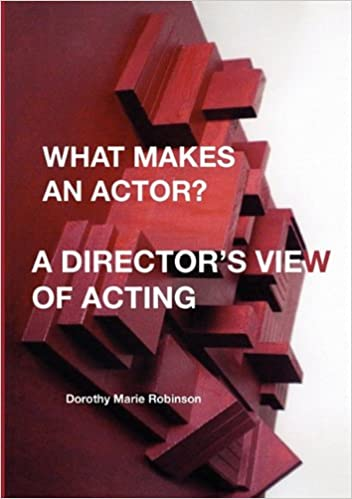 Book What Makes an Actor? a Director's View of Acting