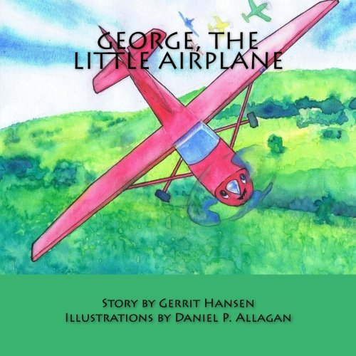 Download George, The Little Airplane (Interactive Stories) (Volume 1) PDF