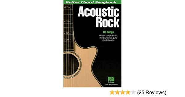 Acoustic Rock: Guitar Chord Songbook - Kindle edition by Hal Leonard ...