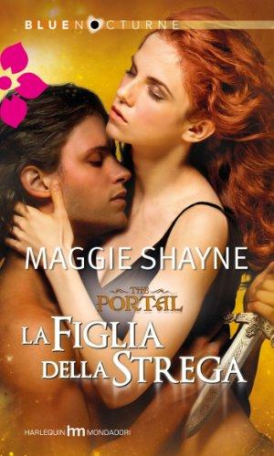 The portal - la figlia della strega (Italian Edition)