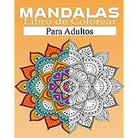 mandala Libro de Colorear Para Adultos: Libro