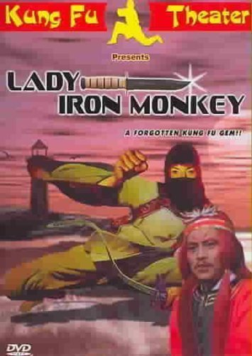 Lady Iron Monkey (Dubbed In English) by Kung Fu Theater by Chen Che (Che Monkey)