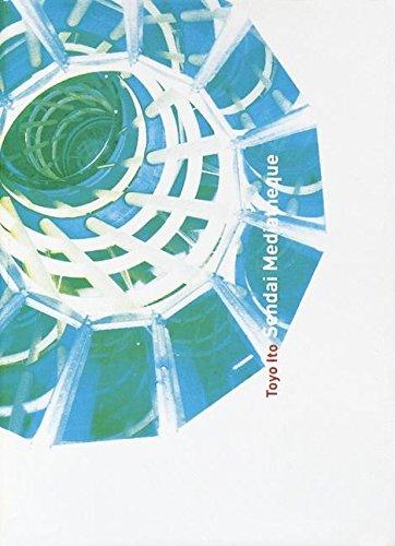 Toyo Ito: Sendai Mediatheque by Toyo Ito