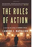 The Rules of Action, Landon J. Napoleon, 0988651963