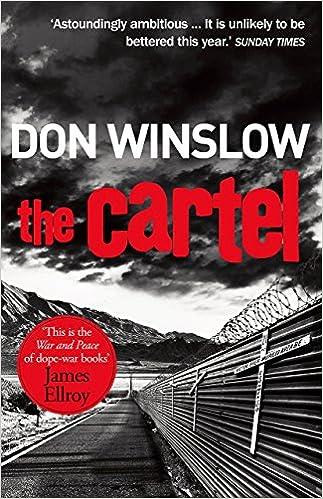 The Cartel (Arrow Books): Amazon.es: Don Winslow: Libros en ...