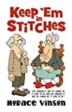 Keep 'Em in Stitches, Horace Vinson, 1581693354