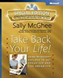 Take Back Your Life! Special Edition: Using Microsoft® Outlook® to Get Organized and Stay Organized (Business Skills)
