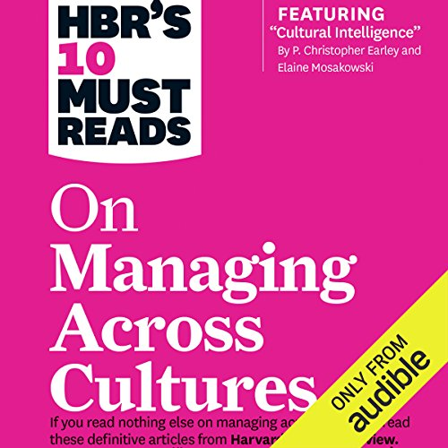 HBR's 10 Must Reads on Managing Across Cultures by Audible Studios