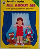 img - for All About Me: Includes Activities in Language Arts, Math, Science, Arts & Crafts, Games, and More! (Terrific Topics) book / textbook / text book