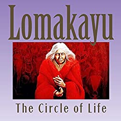 Lomakayu: The Circle of Life