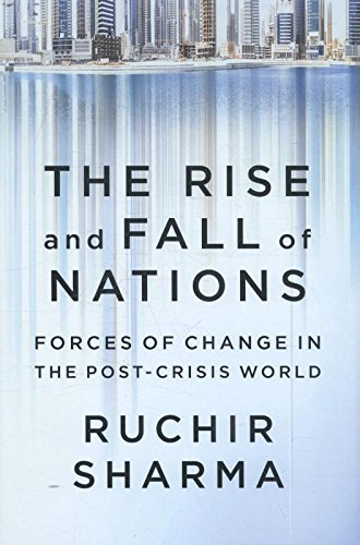 The Rise and Fall of Nations: Forces of Change in the Post-Crisis World (Causes Of Wealth Inequality In The United States)