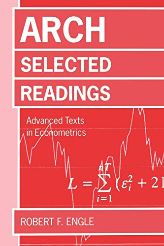 ARCH: Selected Readings (Advanced Texts in Econometrics)