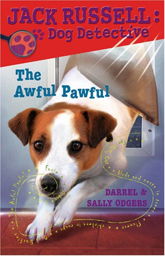 The Awful Pawful (Jack Russell: Dog Detective) by Kane Miller