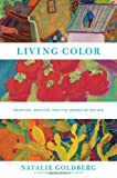 Living Color, Natalie Goldberg, 1617690848