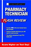Pharmacy Technician Flash Review, LearningExpress, LLC, 1576859606