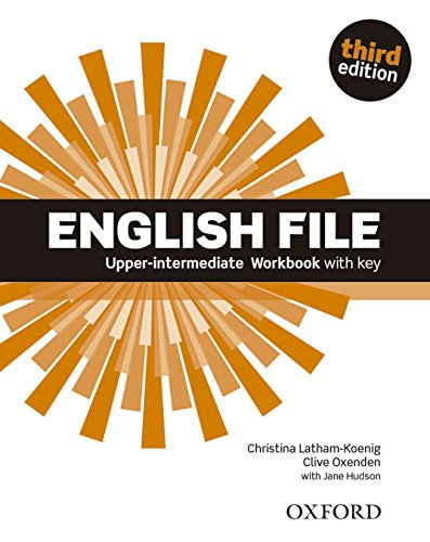 English File Upper-intermediate: Workbook with Key (3rd ed.)