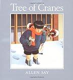 Tree of Cranes, Allen Say, 039552024X