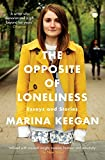 download ebook the opposite of loneliness: essays and stories by marina keegan (23-apr-2015) paperback pdf epub